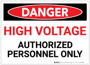 Danger: High Voltage - Authorized Personnel Only - Label