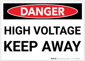 Danger: High Voltage - Keep Away - Label
