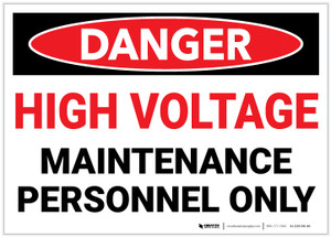 Danger: High Voltage - Maintenance Personnel Only - Label