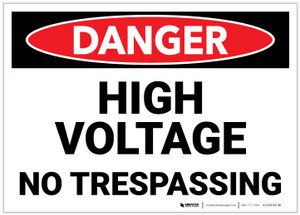 Danger: High Voltage - No Trespassing - Label