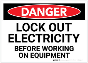 Danger: Lock Out Electricity Before Working on Equipment - Label