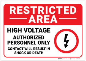 Restricted Area: High Voltage - Authorized Personnel Only with Icon Landscape - Label