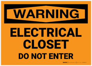 Warning: Electrical Closet - Do Not Enter - Label