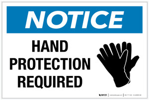Notice: Hand Protection Required with Icon - Label