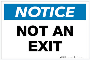 Notice: Not an Exit - Label