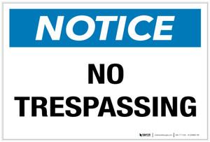 Notice: No Trespassing - Label