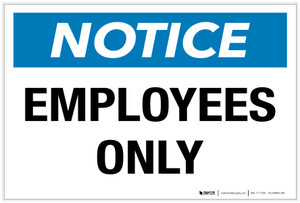 Notice: Employees Only - Label