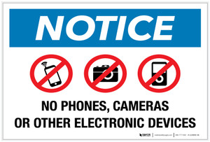 Notice: No Phones, Cameras or Other Electronic Devices - Label