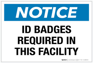 Notice: ID Badges Required in This Facility - Label