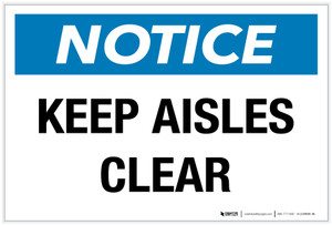 Notice: Keep Aisles Clear - Label