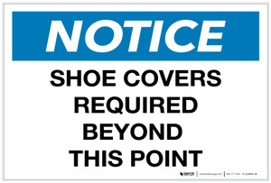 Notice: Shoe Covers Required Beyond this Point - Label
