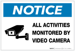 Notice: All Activities Monitored by Video Camera with Icon - Label
