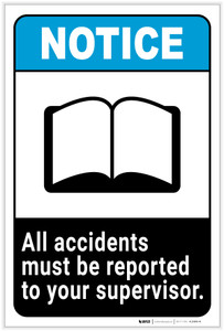 Notice: All Accidents Must be Reported to Your Supervisor Portrait ANSI - Label