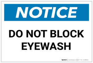 Notice: Do Not Block Eyewash - Label