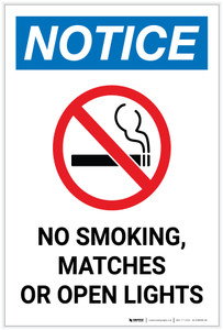 Notice: No Smoking Matches Or Open Lights Portrait - Label