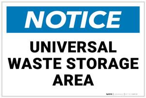 Notice: Universal Waste Storage Area - Label