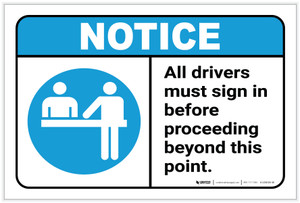 Notice: All Drivers Must Sign in Before Proceeding Beyond this Point ANSI - Label