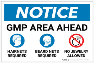 Notice: GMP Area Ahead with Icons - Label