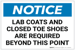 Notice: Lab Coats Closed Toe Shoes Required Beyond this Point - Label