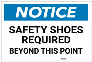 Notice: Safety Shoes Required Beyond this Point - Label