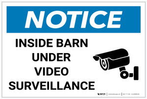 Notice: Inside Barn Under Video Surveillance with Icon - Label