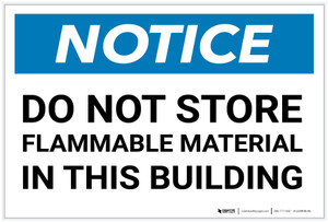 Notice: Do Not Store - Flammable Material in This Building - Label