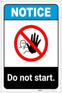 Notice: Do Not Start Portrait ANSI - Label