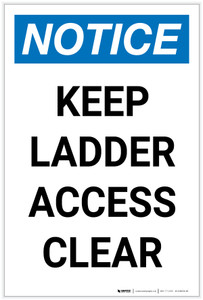 Notice: Keep Ladder Access Clear Portrait - Label