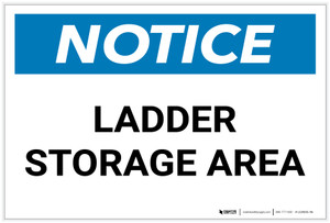 Notice: Ladder Storage Area - Label