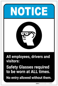 Notice: All Employees/Drivers/Visitors - Safety Glasses Required to be Worn at All Times Portrait ANSI - Label