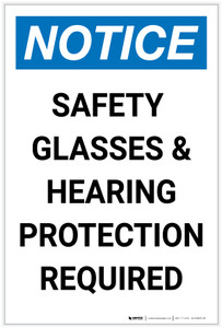 Notice: Safety Glasses/Hearing Protection Required Portrait - Label