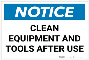 Notice: Clean Equipment/Tools After Use - Label