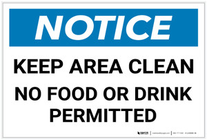 Notice: Keep Area Clean - No Food or Drink Permitted - Label