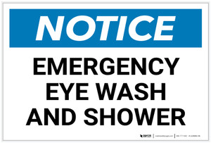 Notice: Emergency Eye Wash and Shower - Label