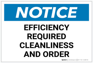 Notice: Efficiency Required Cleanliness and Order - Label