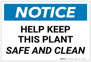 Notice: Help Keep this Plant Safe and Clean - Label