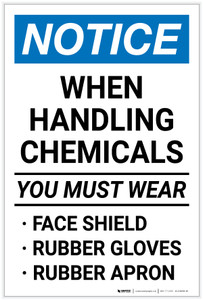 Notice: When Handling Chemicals - You Must Wear Face Shield/Rubber Gloves/Rubber Apron - Label