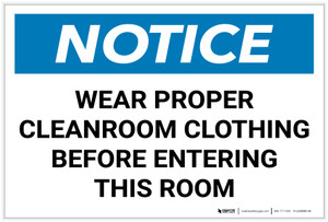Notice: Wear Proper Cleanroom Clothing Before Entering this Room - Label