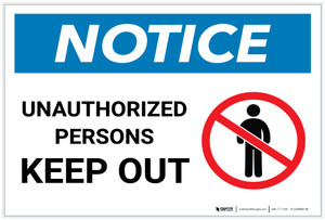 Notice: Unauthorized Persons Keep Out With Graphic - Label