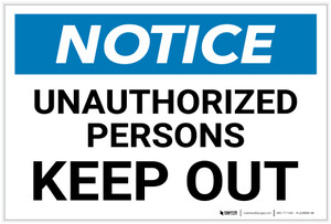 Notice: Unauthorized Persons Keep Out - Label