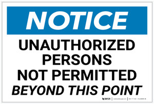 Notice: Unauthorized Persons Not Permitted Beyond This Point - Label
