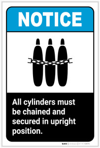 Notice: All Cylinders Be Chained Secured Upright Position ANSI Portrait - Label
