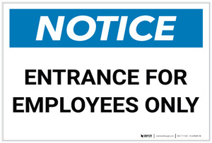 Notice: Entrance Employees Only - Label