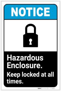 Notice: Hazardous Enclosure - Keep Locked at All Times Portrait ANSI - Label