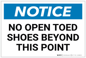 Notice: No Open Toed Shoes Beyond This Point - Label