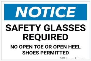 Notice: Safety Glasses Required - No Open Toe Or Open Heel Shoes Permitted - Label