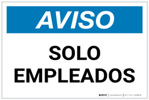Notice: Spanish Solo Empleados Employees Only - Label