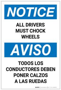 Notice: All Drivers Must Chock Wheels Bilingual Spanish Portrait - Label
