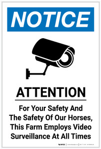 Notice: Attention - For Your Safety This Farm Employs Video Surveillance - Label