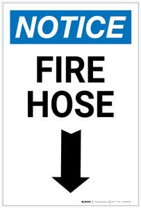 Notice: Fire Hose Arrow Down Portrait - Label